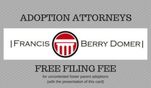 Free Filing Fee from Francis & Berry Domer - Adoption Attorneys